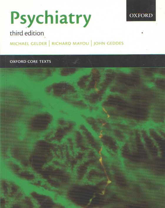 GELDER, MICHAEL; RICHARD MAYOU & JOHN GEDDES - Psychiatry.