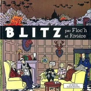 FLOC'H RIVIÈRE - Blitz.