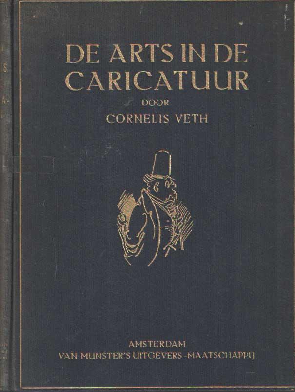 VETH, CORNELIS - De arts in de caricatuur.