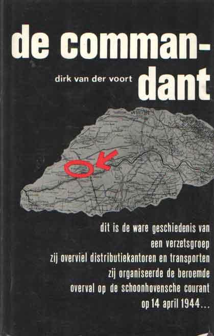 VOORT, DIRK VAN DER - De commandant.