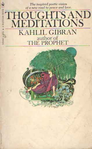 GIBRAN, KAHLIL - Thoughts and meditations.