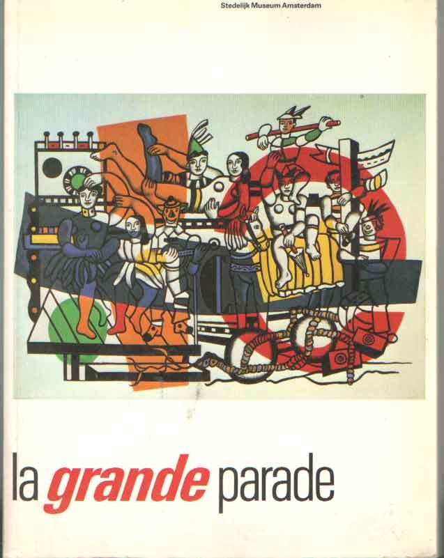 - La grande parade. Hoogtepunten van de schilderkunst na 1940. Highlights in painting after 1940.