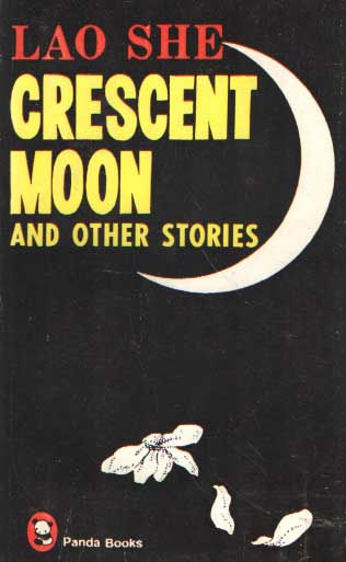 LAO SHE - Crescent moon and other stories.