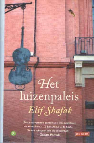 SHAFAK, ELIF - Het luizenpaleis.
