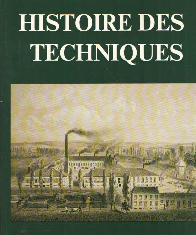 DESTRÉE, A. - Histoire des techniques.