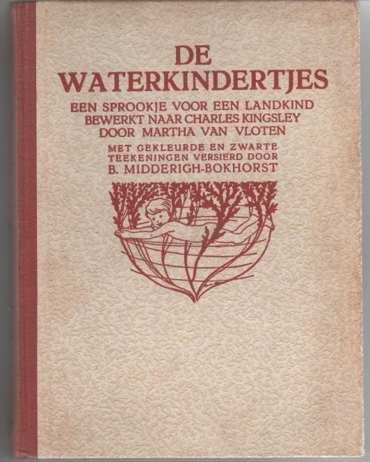 KINGSLEY, CHARLES - De Waterkindertjes. Een sprookje voor een landkind.