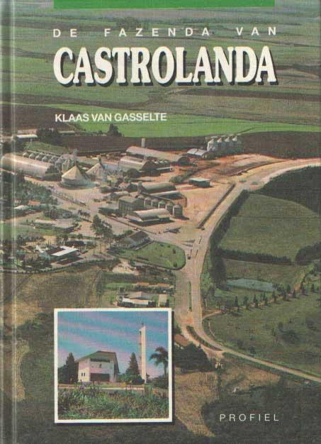 GASSELTE, KLAAS VAN - De fazenda van Castrolanda.