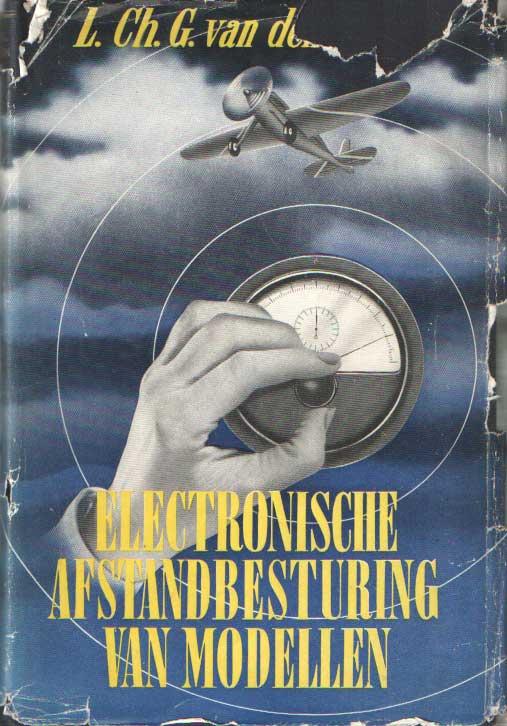 BERG, L.CH.G. VAN DEN - Electronische afstandsbesturing van modellen.
