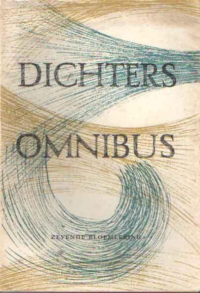 DIVERSE AUTEURS - Dichters omnibus. Zevende bloemlezing.