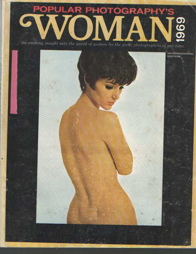 - Popular Photography's Woman. 1969. An exciting insight into the world of beautiful women by the great photographers of our time.