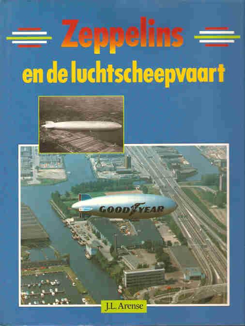 ARENSE, J.L. - Zeppelins en de luchtscheepvaart.