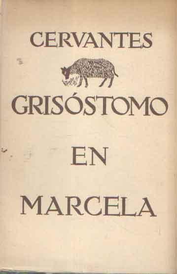 CERVANTES - Grisótomo en Marcella.
