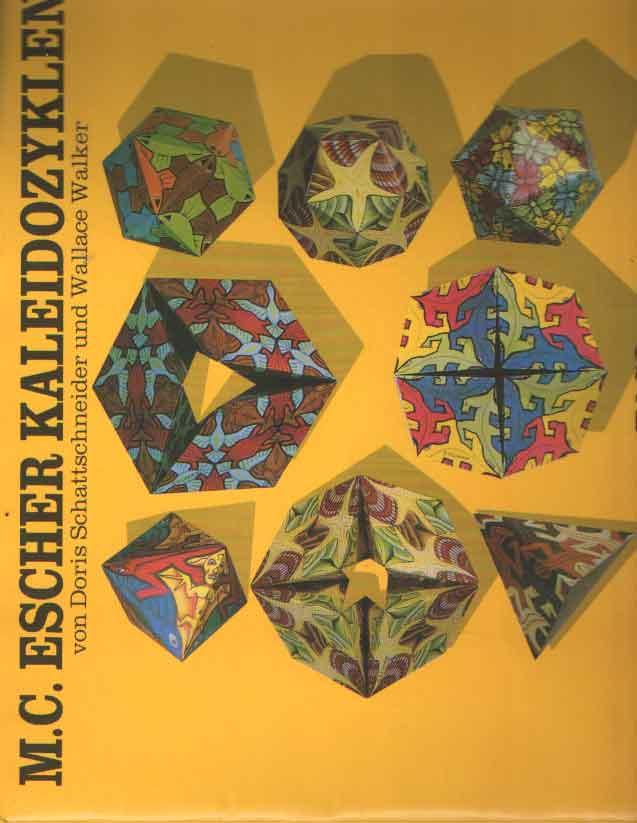 SCHATTSCHNEIDER, DORIS UND WALLACE WALKER - M.C. Escher Kaleidozyklen.