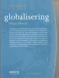 ELLWOOD, WAYNE - De feiten over globalisering.
