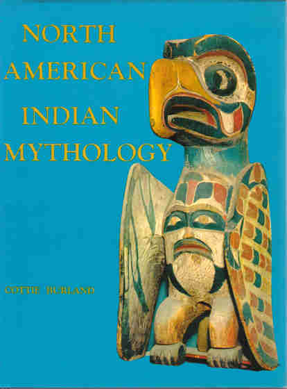 BURLAND, COTTIE - North American Indian Mythology.