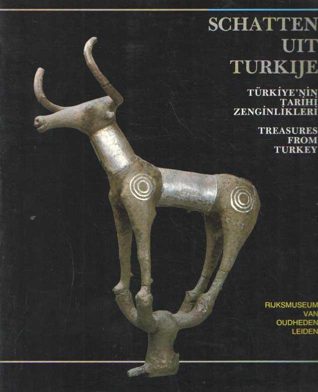 - Schatten uit Turkije. Türkiye'nin tarihi zenginlikeleri. Treasures from Turkey.