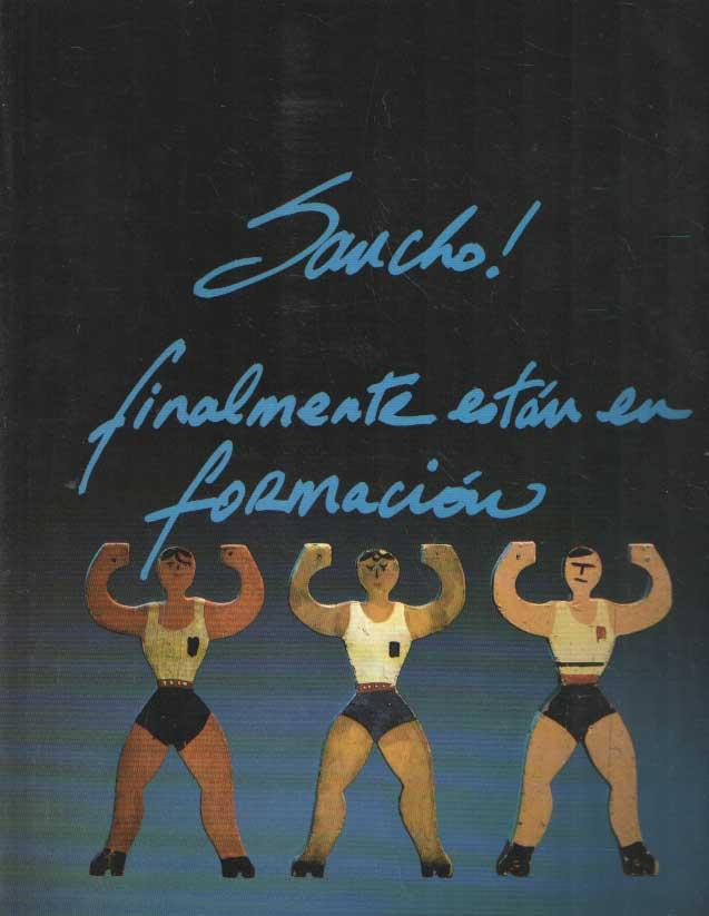 DUINE, KOOS VAN (ED.) - Sancho! Finalmente están en formacion.