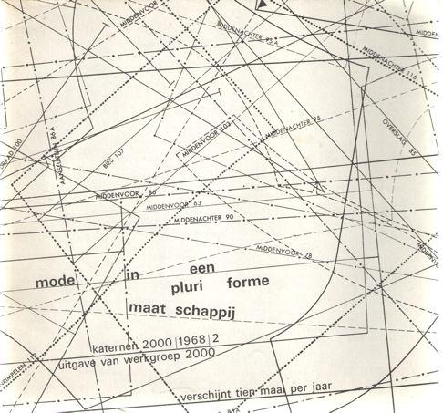 BAAS, L.C. E.A. (LEIDING) - Mode in een pluriforme maatschappij. Dimensies in het denken over mode, een conglomeraat door L. Tiessen. Een concept voor een Europees modeologisch instituut door W. laerKaternen 2000 1968 2.