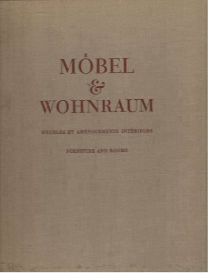- Möbel & Wohnraum. Meubles et aménagements intérieurs. Furniture and rooms.