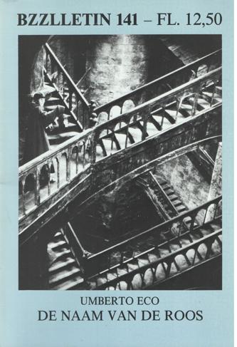 CARTENS, DAAN , JOHAN DIEPSTRATEN EN PHIL MUYSSON - Bzzlletin nr. 141. Umberto Eco, De naam van de roos.