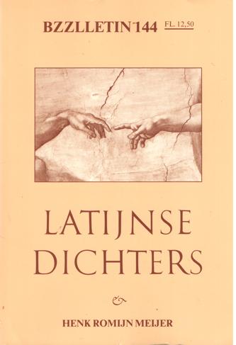CARTENS, DAAN , JOHAN DIEPSTRATEN EN PHIL MUYSSON - Bzzlletin nr. 144. Latijnse dichters & Henk Romijn Meijer.