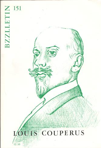 CARTENS, DAAN , JOHAN DIEPSTRATEN EN PHIL MUYSSON - Bzzlletin nr. 151. Louis Couperus nummer.