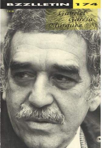 CARTENS, DAAN , KOOS HAGERAATS EN PHIL MUYSSON (REDACTIE) - Bzzlletin nr. 174. Gabriel Garcia Márquez nummer.
