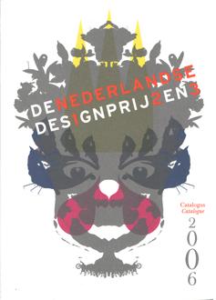 LAUWEN, TOON (HOOFDREDACTIE) - De Nederlandse des1gnprij2en3. Catalogus 2006.
