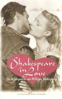 SHAKESPEARE, WILLIAM - Shakespeare in love. De liefdespoëzie van William Shakespeare.
