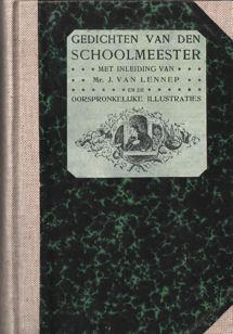 SCHOOLMEESTER (PS. GERRIT VAN DE LINDE) - Gedichten van den schoolmeester met een inleiding van J. van Lennep en de oorspronkelijke illustraties.