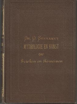 SEEMANN, O. - Dr. O. Seemann's Mythologie en kunst der Grieken en Romeinen.