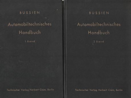 BUSSIEN, RICHARD - Bussien Automobiltechnisches Handbuch. Zwei banden.