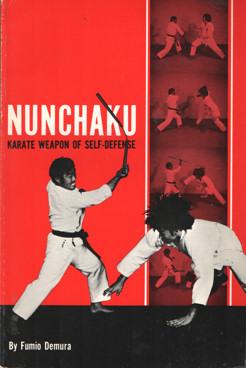 DEMURA, FUMIO - Nunchaku. Karate Weapon of Self-Defense.