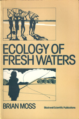 MOSS, BRIAN - Ecology of Fresh Waters.
