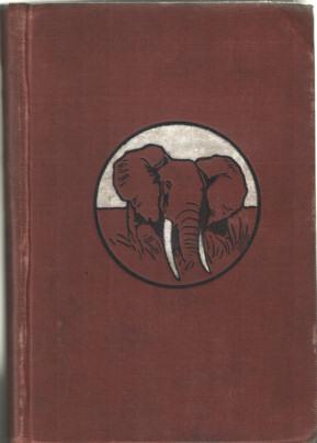 SCHILLINGS, C.G. - In Wildest Africa.