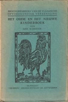 SCHMOOK, GER - Brochurereeks van de Vlaamsche opvoedkundige vereeniging. Het oude en het nieuwe kinderboek.