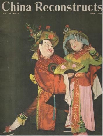 - China Reconstructs. Vol VI no 6, June 1957.