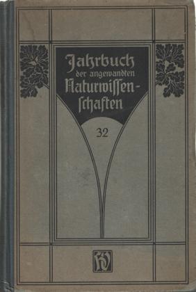 SCHLATTERER, AUGUST - Jahrbuch der angewandten Naturwissenschaften 1920-1921 32 Jahrgang.