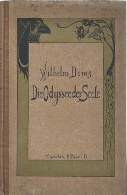 DOMS, WILHELM - Die odyssee der seele. Tagebuchblatter.