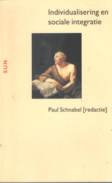 SCHNABEL, PAUL (REDACTIE) - Individualisering en sociale integratie.