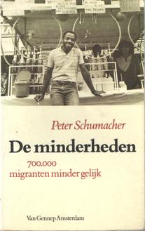 SCHUMACHER, PETER - De minderheden. 700.000 migranten minder gelijk.