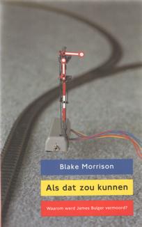 MORRISON, BLAKE - Als dat zou kunnen.