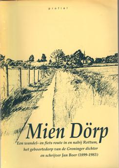 SCHORREN, DERWIN - Mien dörp. Een wandel- (en fiets)route in en nabij het geboortedorp van de Groningse dichter en schrijver Jan Boer (1899-1983).