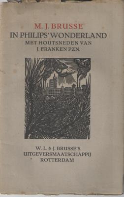 BRUSSE, M.J. - In Philips' wonderland.