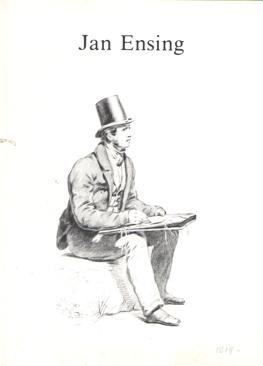 - Jan Ensing 1819-1894. Tekenaar, schilder en onderwijzer te Groningen. Tentoonstelling 1981.