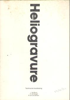 BRUIN, JAN DE E.A. - Heliogravure. Technische handleiding.