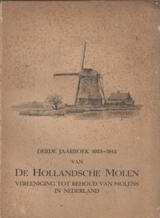 - derde jaarboek 1935-1942 van De Hollandsche molen. Vereeniging tot behoud van molens in Nederland.