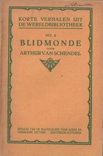 SCHENDEL, ARTHUR VAN - Blidmonde.