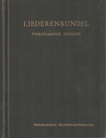 SCHUURMAN, A.C. E.A. - Vierstemmige uitgave van de liederenbundel van de Nederlandse Protestantenbond. In opdracht van de Nederlandse Protestantenbond uitgegeven door.