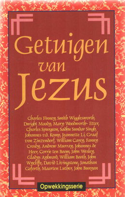 SOETERS, J.P.C. (SAMENSTELLER) - Getuigen van Jezus. Mensen die de wereld veranderden.